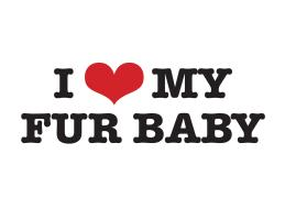 I Love My Fur Baby