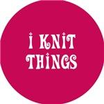 I Knit Things