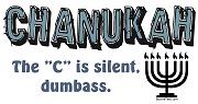 Chanukah, The C is Silent