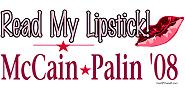 Read My Lipstick McCain/Palin '08 Shirts