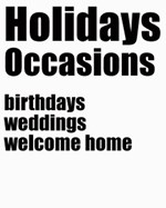 Holidays and Special Occasion
