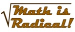 Math is Radical!