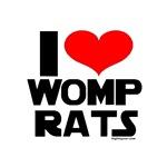 I Love Womp Rats