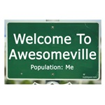 Welcome To Awesomeville Population Me