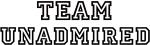 Team UNADMIRED