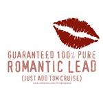 100% Pure Romantic Lead - Tom Cruise Design
