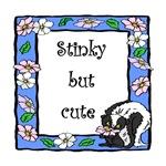 Stinky but Cute