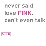 Never Said I Love Pink