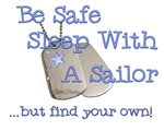 Be Safe Sleep with a Sailor