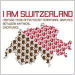 I am Switzerland