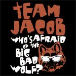 Team Jacob: Big Bad Wolf