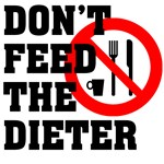 Don't Feed the Dieter