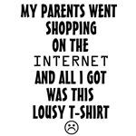Parents Lousy T-Shirt