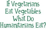 What Do Humanitarians Eat?