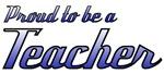 Proud to be a Teacher
