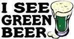 I See Green Beer Saint Patrick's T-Shirts