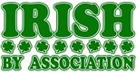 Irish by Association T-Shirts
