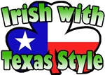 Irish with Texas Style T-Shirts