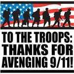 Troops Thanks for Avenging 9/11 T-Shirts