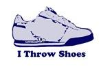 I Throw Shoes