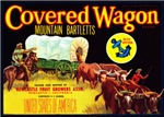 Covered Wagon Bartletts