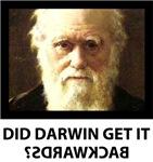 Did Darwin Get it Backwards?