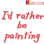 Rather be Painting