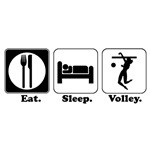 Eat. Sleep. Volley. (Volleyball)