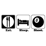 Eat. Sleep. Shoot. (Pool)