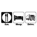 Eat. Sleep. Drive. (Truck Driver)