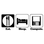 Eat. Sleep. Compute.