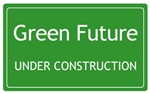 Green Future Under Construction