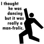 Man Frolic