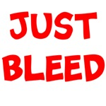 Just Bleed