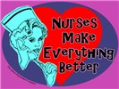 Nurses make Everything better