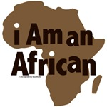 I Am an African