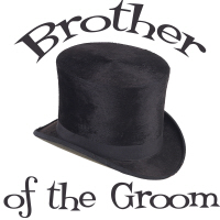 Top Hat Wedding Party Brother of the Groom