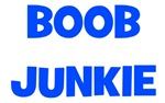 Boob Junkie - Multiple Colors
