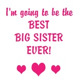 Best Big Sister Ever!