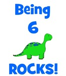 Being 6 Rocks! Dinosaur