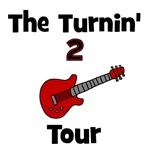 CUSTOM - Turnin' 2 Tour