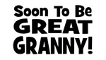 Soon To Be Great Granny!
