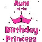 Aunt of the 1st Birthday Princess!