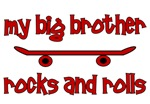 My Big Brother Rocks & Rolls SKATEBOARD design t-s