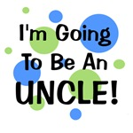 Going To Be Uncle!