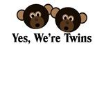 Monkeys Yes, We're TWINS