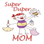 Super Duper Mom T-Shirts Design