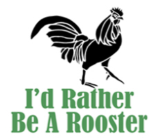 Rather Be A Rooster