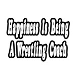 Happiness Is Being a Wrestling Coach