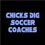Chicks Dig Soccer Coaches